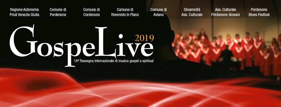 Gospel Live Festival 2019 Pordenone - Aviano - Roveredo - Cordenons